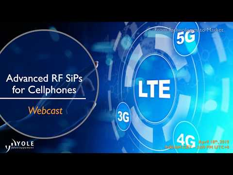 Advanced RF System In Package For Cellphones - Webcast