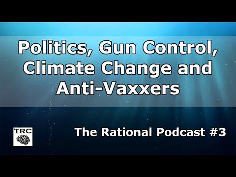 TRP #3 Politics, Voting, Gun Control, Climate Change and Anti-Vaxxers