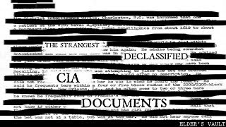 The Strangest Declassified CIA Documents