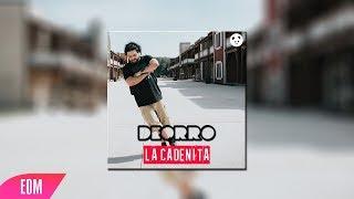 Deorro La Cadenita Original Mix.mp3