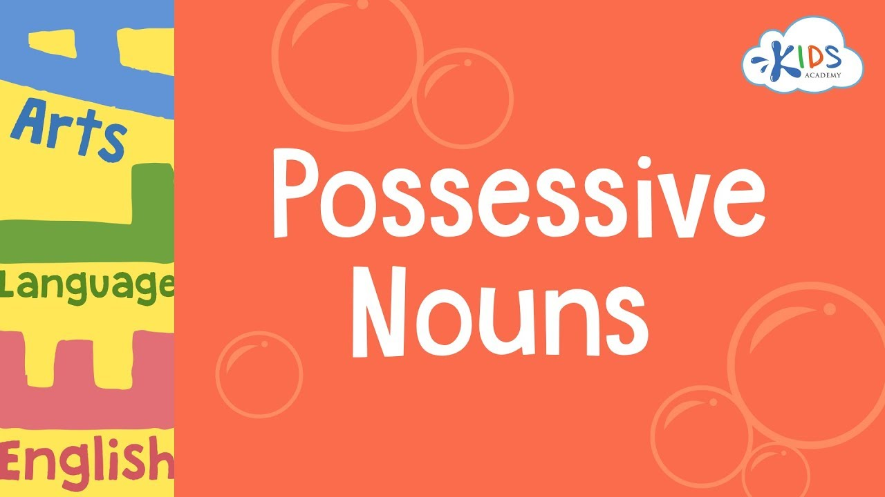 hight resolution of Possessive Nouns   Grammar for 3rd Grade   Kids Academy - YouTube