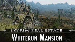 Skyrim Real Estate: Whiterun Mansion