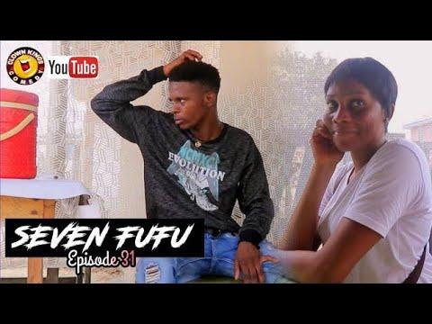 SEVEN FUFU [Clown Kings Comedy][Episode 31]