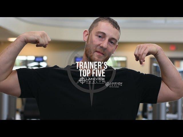Trainer's Top Five - Daniel Crites Shares His Top Exercises