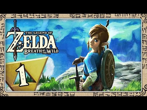 THE LEGEND OF ZELDA BREATH OF THE WILD Part 1: Die Wildnis Ruft, Link! Öffne Deine Augen!