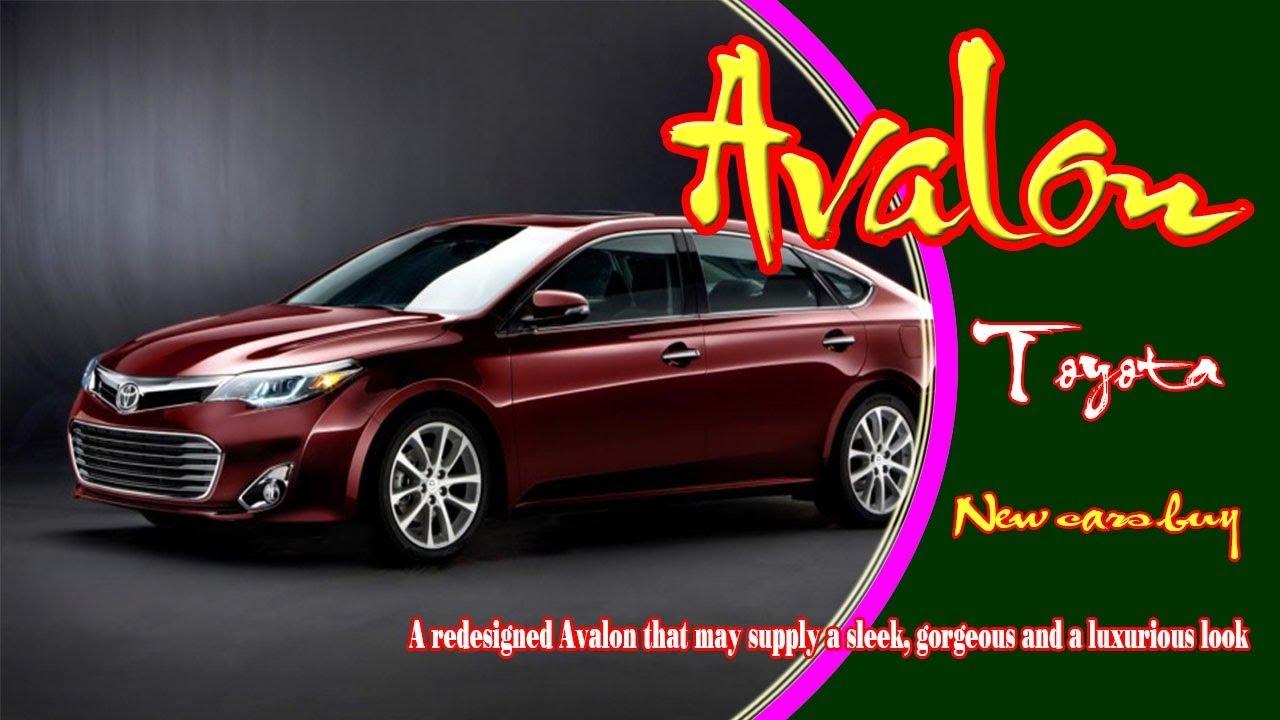 2020 Toyota Avalon 2020 Toyota Avalon Limited 2020 Toyota Avalon Hybrid New Cars Buy Youtube