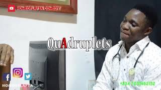 Quadriplet (Homeoflafta Comeday)