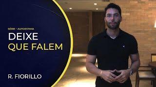 DEIXE QUE FALEM | Ricardo Fiorillo