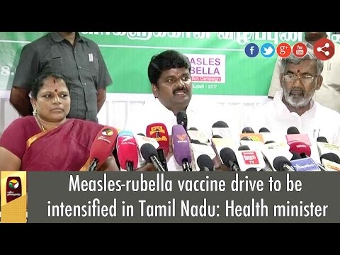 Measles-rubella vaccine drive to be intensified in Tamil Nadu: Health minister