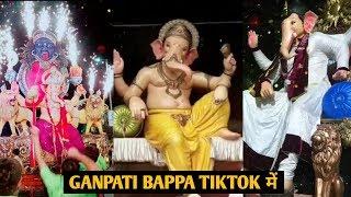 New Ganpati bappa 2019 in TikTok | Ganesh Chaturthi Special s |
