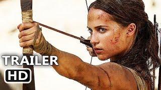 TOMB RAIDER Official Trailer TEASER (2018) Alicia Vikander, Lara Croft Movie HD