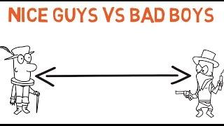 Nice guys vs bad boys
