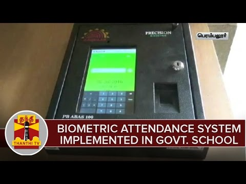 Biometric Attendance System Implemented For Students in Perambalur Govt. School