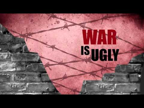 War is ugly!