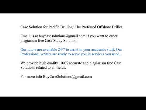 Case Solution Pacific Drilling The Preferred Offshore Driller