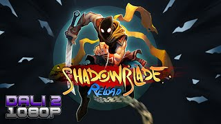 Shadow Blade: Reload PC Gameplay 60fps 1080p