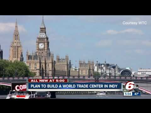 Indy could soon have its own World Trade Center