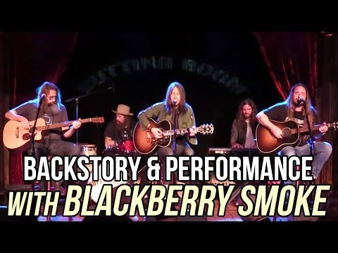BackStory Presents: Blackberry Smoke live from The Cutting Room NYC