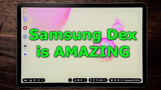 transform your galaxy tab s6 into full blown pc via samsung dex