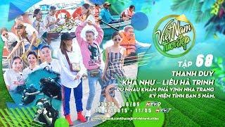 Việt Nam Tươi Đẹp - Tập 68 FULL   Cùng Thanh Duy, Khả Như và Liêu Hà Trinh khám phá biển Nha Trang