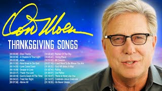 Don Moen Thanksgiving Worship Songs Lyrics 2020 Greatest - Awesome Christian Worship Songs Lyrics