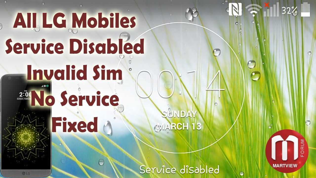 LG G5 Service Disabled - Invalid Sim Fixed