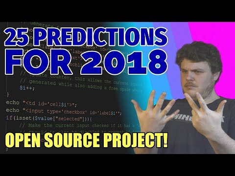 2018 Predictions - Open Source Project!