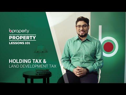 Property Lessons 101 | Holding Tax & Land Development Tax