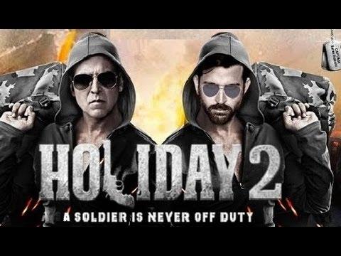 Holiday 2  2016  Akshay Kumar And Hrithik Roshan  Releasing Soon