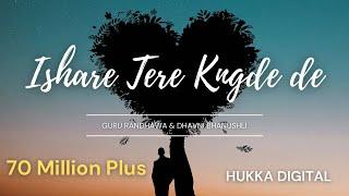 Ishaare tere kangde de - Guru Randhawa | Dance | Harsh Hathraswala
