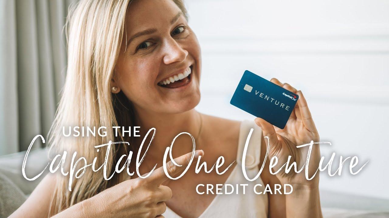 Using the Capital One Venture Travel Reward Credit Card