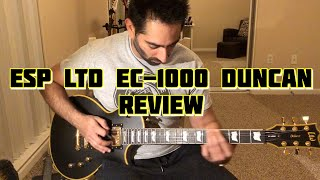 ESP LTD EC 1000 Duncan Review