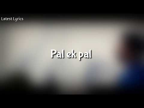 Pal Lyrics Video– Jalebi  Arijit Singh  Shreya Ghoshal  Varun Mitra  Rhea Chakraborty