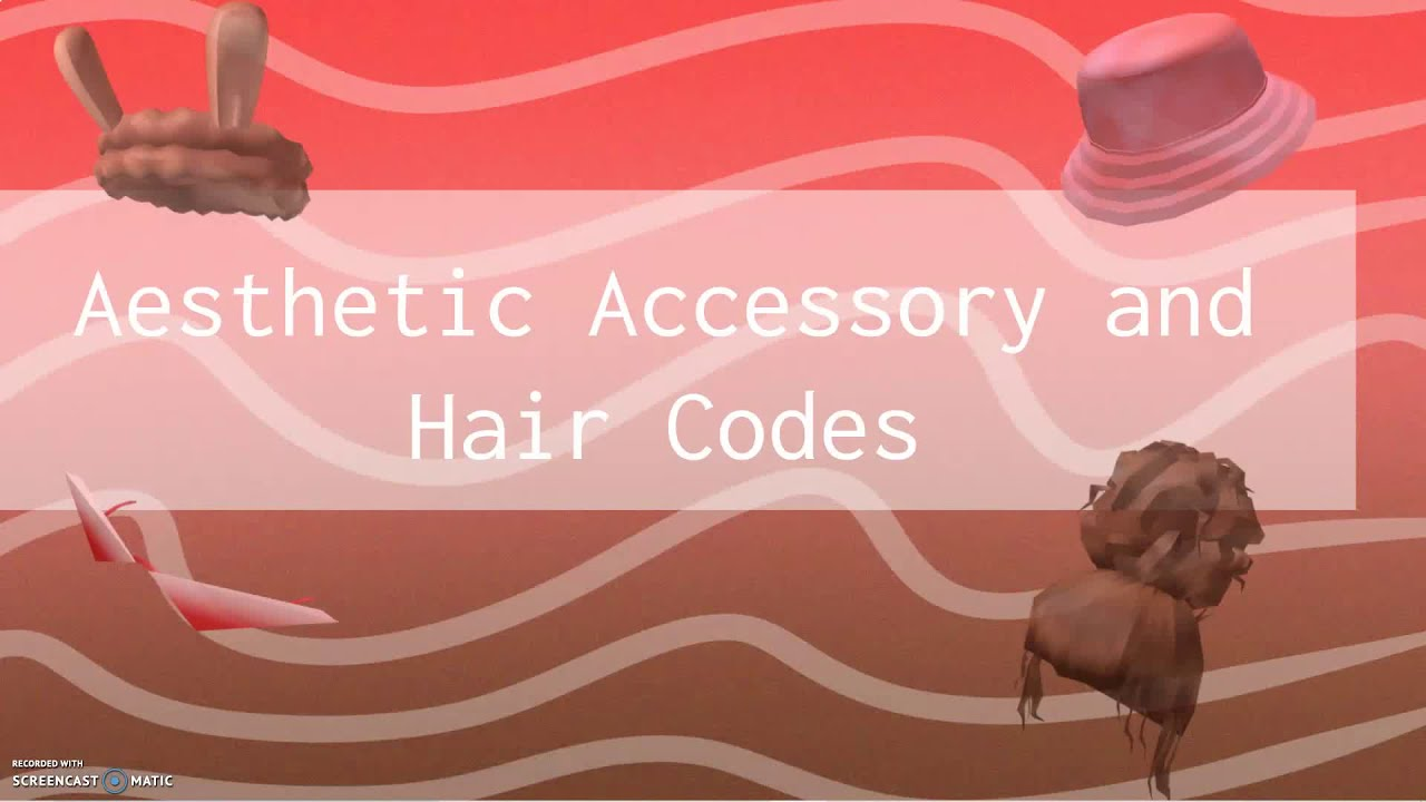 Aesthetic Accessory And Hair Codes Roblox Youtube