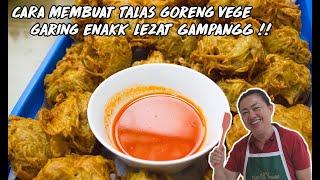 TALAS GORENG ( UYEN ) VEGE ENAK GARING GAMPANG !!