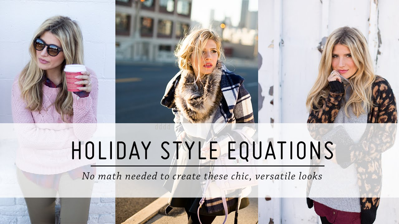 726427306421 Holiday Style Equations | Outfit Tutorials | DIY Fashion Styling | Mr Kate  - YouTube