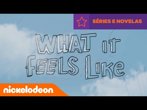 Kallys Mashup  What It Feels Like   Brasil  Nickelodeon em Português
