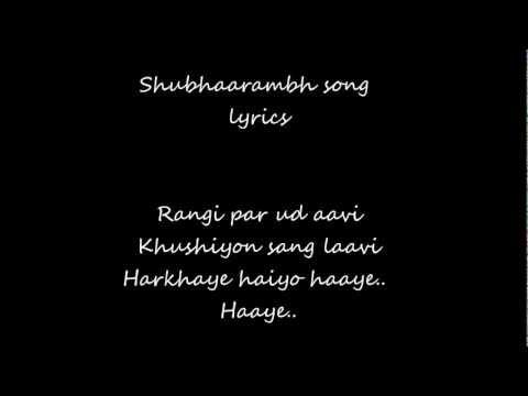 Shubhaarambh lyrics- Kai Po Che