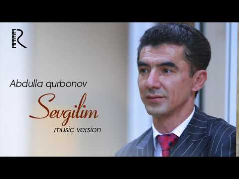Abdulla Qurbonov - Sevgilim