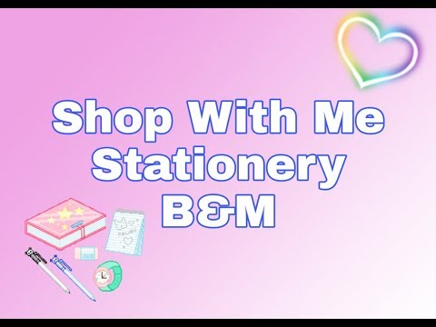 Stationery Supplies - Shop With Me - B&M