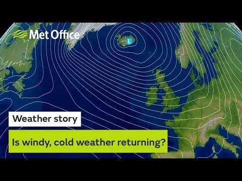 Is windy, cold weather returning?
