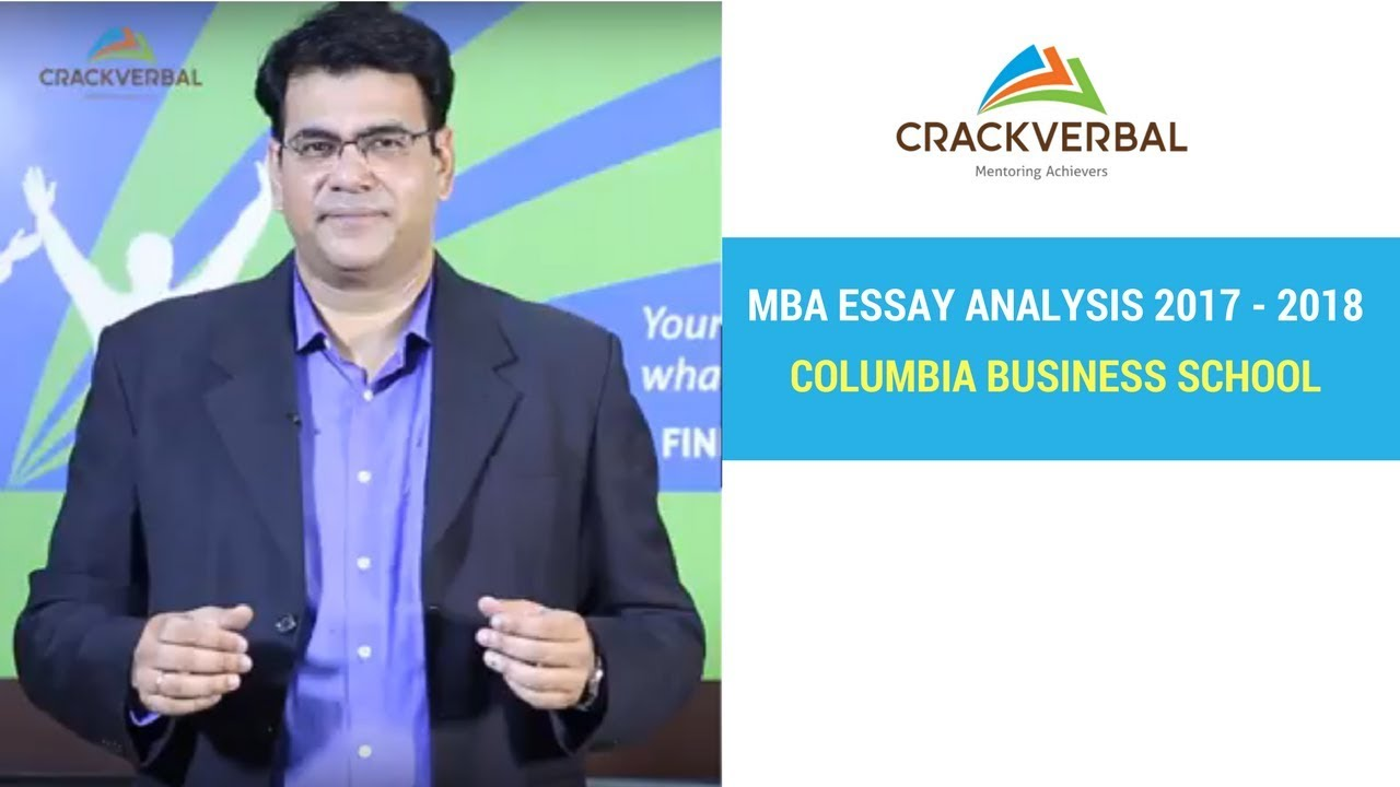 Columbia Business School Essay Analysis     Youtube Columbia Business School Essay Analysis