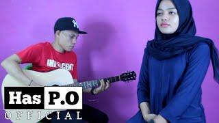 Satu Hati Sampai Mati - Indah Permatasari ft Has P.O Cover Akustik