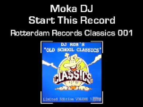 moka dj  - start this record