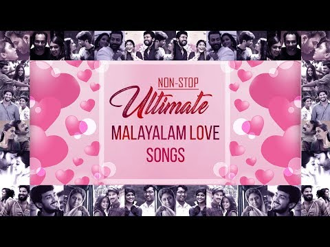 Non-Stop Ultimate Malayalam Love Songs | Best Malayalam Romantic Songs Playlist | Official