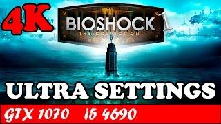 BioShock Remaster (4K) (Ultra Settings)   GTX 1070 + i5 4690 [2160p 60fps]