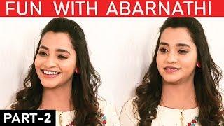 அவருக்கு பதில் நான் போய் இருக்கலாம்!   Bigg Boss   Abarnathi Fun Interview PART 2