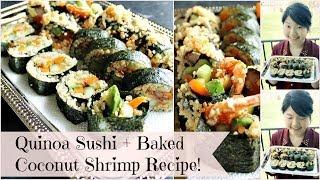 Quinoa Sushi With Baked Coconut Shrimp (gluten Free, Vegan Option)   Clean Eats
