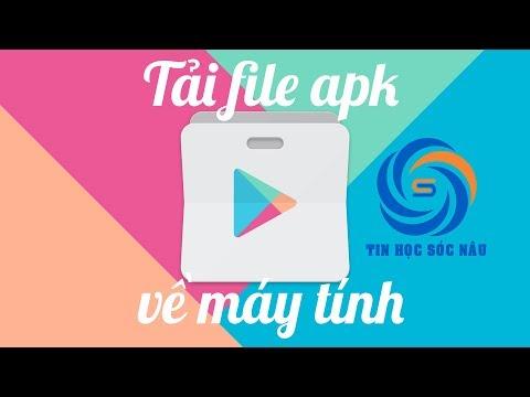 Phần Mềm Tải File Apk Từ Google Play Về Máy Tính
