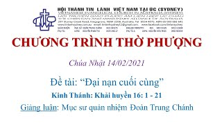 HTTL KINGSGROVE (Úc Châu) - Chương trình thờ phượng Chúa 14/02/2021